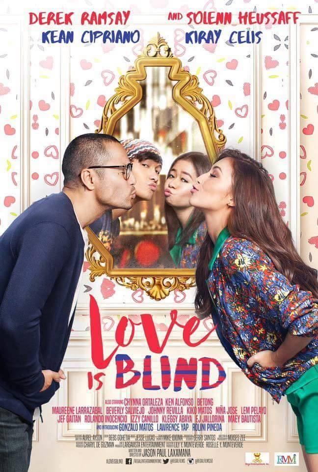 love is blind movie poster derek ramsay solenn heussaff kiray celis and kean cipriano